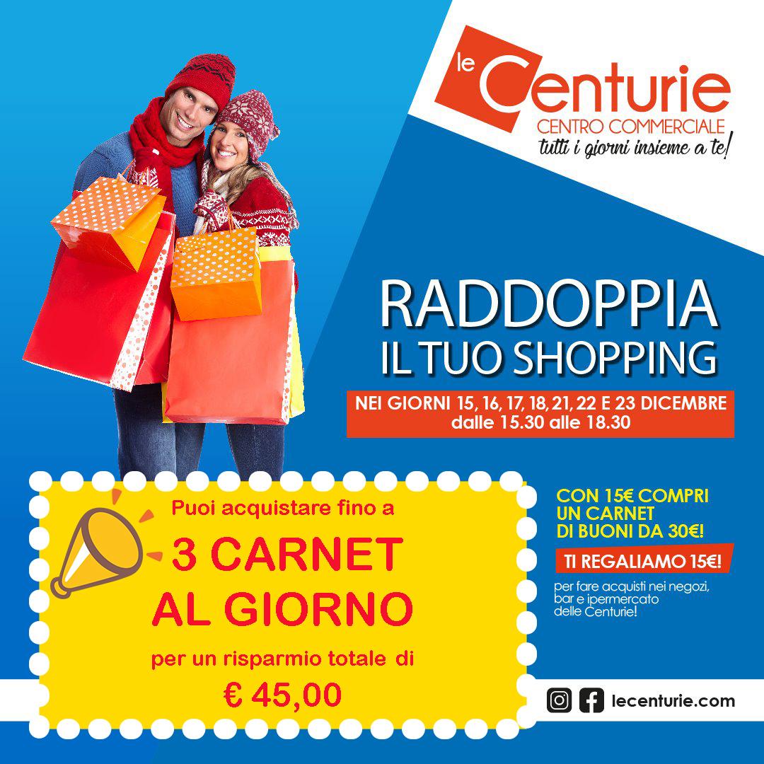 Raddoppia il tuo Shopping!